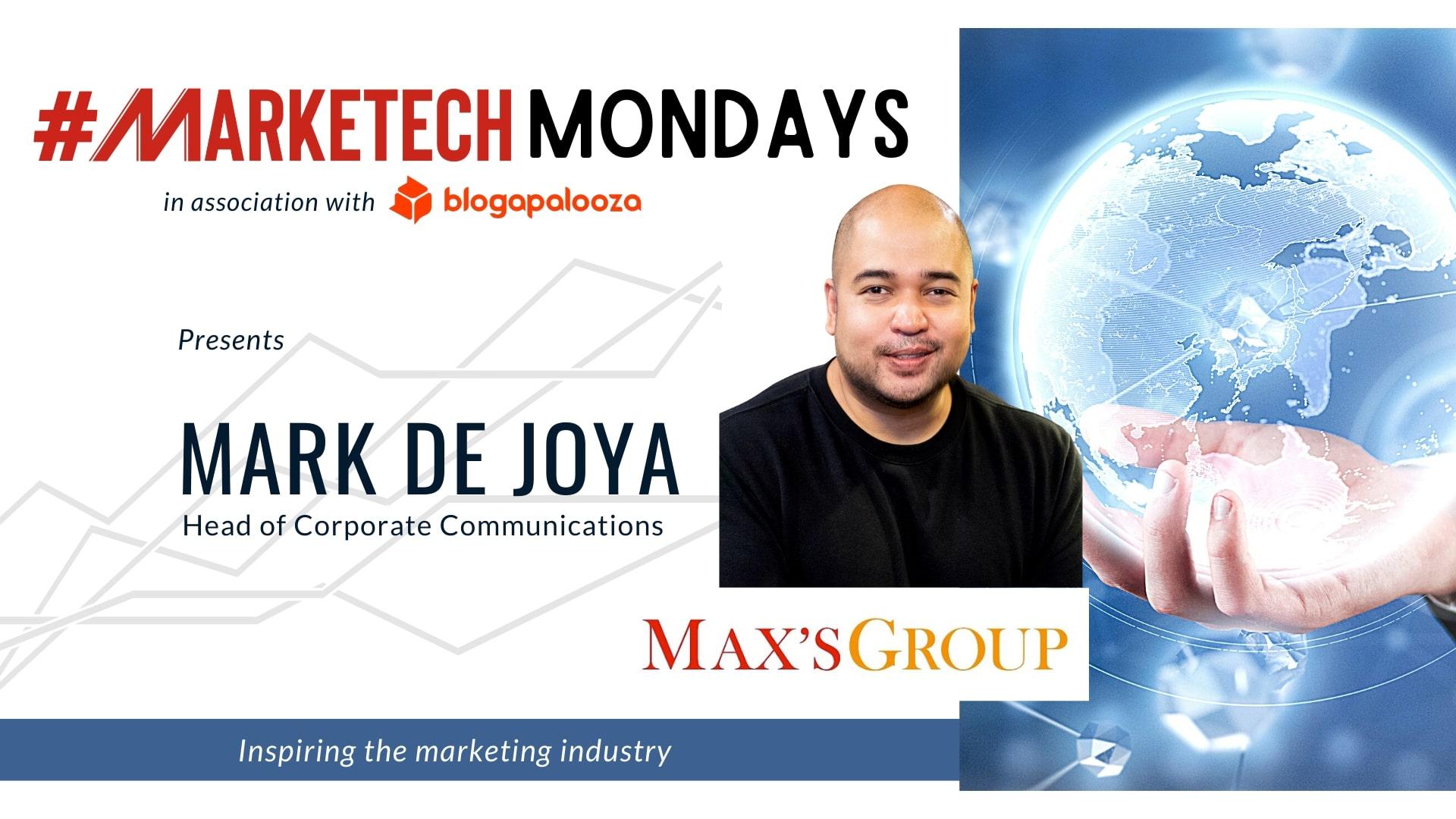 #MARKETECHMondays: Mark De Joya