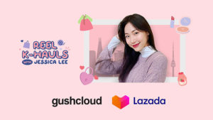 Gushcloud x Lazada