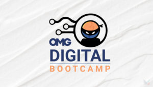 OMG Digital Bootcamp